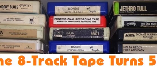 Happy Birthday to the 8-Track Tape