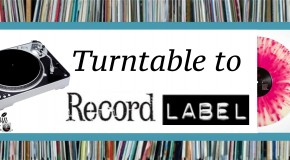 From Turntable to Record Label