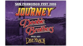 Journey & The Doobie Brothers w/guest Dave Mason